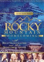 Bill & Gloria Gaither - Rocky Mountain Homecoming
