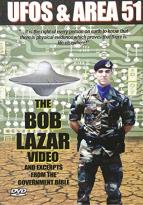 UFOs & Area 51 - Volume 2: The Bob Lazar Video & Excerpts from the Govt. Bible