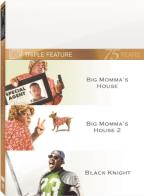 Big Momma's House/Big Momma's House 2/Black Knight