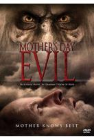 Mother's Day Evil
