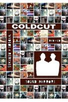 Coldcut - Sound Mirrors Videos & Remixes