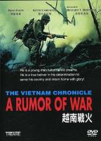 Vietnam Chronicle: A Rumor Of War (1980)