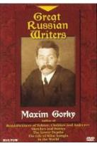Great Russian Writers: Maxim Gorky