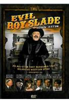 Evil Roy Slade
