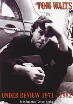 Tom Waits - Under Review: 1971-1982