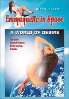 Emmanuelle in Space - A World of Desire