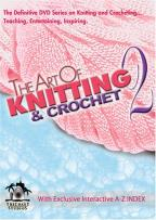 Art of Knitting/ Crochet 2