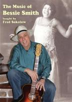 Fred Sokolow: The Music of Bessie Smith