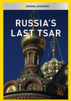 National Geographic Video - Russia's Last Tsar