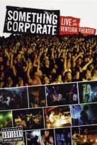 Something Corporate - Live at the Ventura