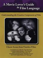 Movie Lovers Guide to Film Language