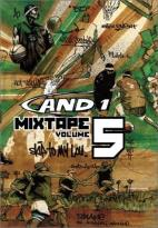 And 1 Mixtape - Volume 5