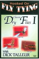 Dick Talleur: Classic Dry Flies, Vol. 1