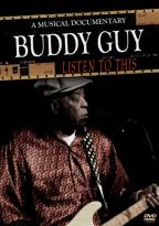 Buddy Guy: Listen to This