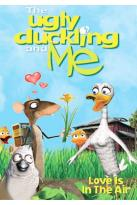 Ugly Duckling and Me - Love Is In The Air