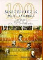 100 Masterpieces: 500 Years History of Art in Music & Painting