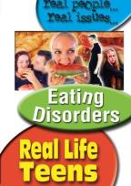 Real Life Teens - Eating Disorders
