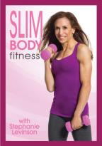 Stephanie Levinson: Slim Body Fitness