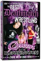 Best Of Deathmatch Wrestling Vol. 4: Queens Of The Deathmatch