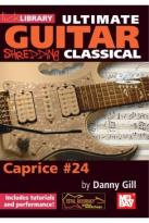 Lick Library: Ultimate Guitar - Shredding Classical, Caprice #24