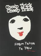 Cheap Trick - From Tokyo To You: Live in Japan
