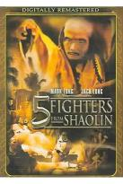 Shaolin & Wu Tang/5 Fighters From Shaolin