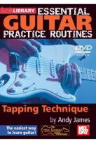 Lick Library: Essential Guitar Practice Routines - Tapping Technique By Andy James