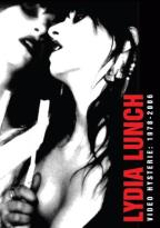 Lydia Lunch - Video Hysteria: 1978-2006