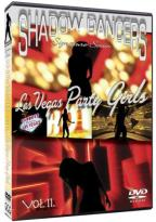 Shadow Dancers 11: Las Vegas Party Girls