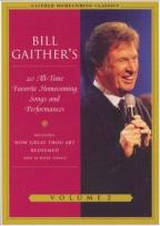 Bill Gaither's 20 All-Time Favorite Homecoming Songs and Performances: Vol. 2