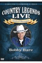 Country Legends Live Bobby Bare