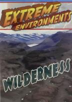 Extreme Environments: Wilderness