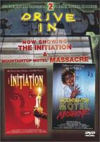 Initiation/Mountaintop Motel Massacre Double Feature