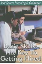 Job/Career Planning & Guidance - Basic Skills: The Key to Getting Hired