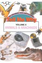 Tell Me Why, Vol. 10: Animals and Arachnids