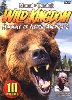 Mutual Of Omaha's Wild Kingdom - Mammals Of North America 2