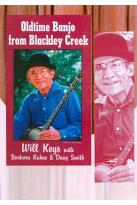 Will Keys/Barbara Kuhns/Dough Smith: Old Time Banjo from Blackley Creek