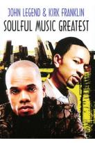 John Legend and Kirk Franklin: Soulful Music Greatest