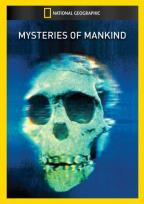 National Geographic Video - Mysteries of Mankind