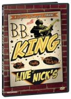 B.B. King - Live at Nick's