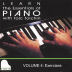 Learn the Essentials of Piano with Talc Tolchin, Vol. 4: Exercises