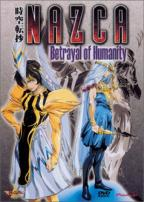 Nazca Vol. 3 - Betrayal Of Humanity