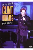 Evening With Clint Holmes: Live In Las Vegas