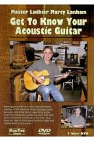 Master Luthier Marty Lanham: Get to Know Your Acoustic Guitar