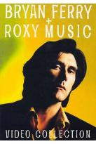 Bryan Ferry and Roxy Music - Video Collection