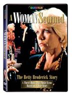 Woman Scorned: The Betty Broderick Story