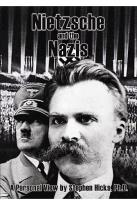 Nietzsche and the Nazis: A Personal View by Stephen Hicks