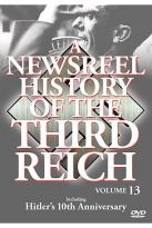 Newsreel History Of The Third Reich - Volume 13