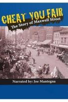 Cheat You Fair: The Story of Maxwell Street