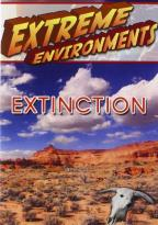 Extreme Environments: Extinction